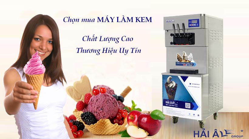 Chọn mua máy kem tốt