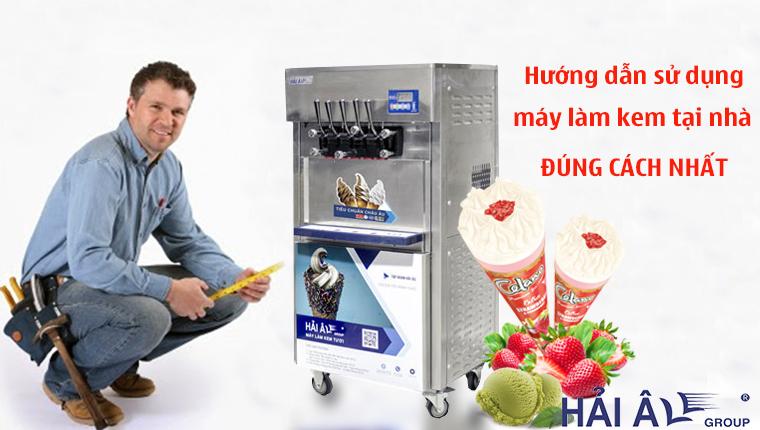 hướng dẫn sử dụng máy kem