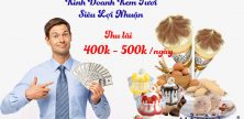 Kinh doanh kem tươi lãi cao